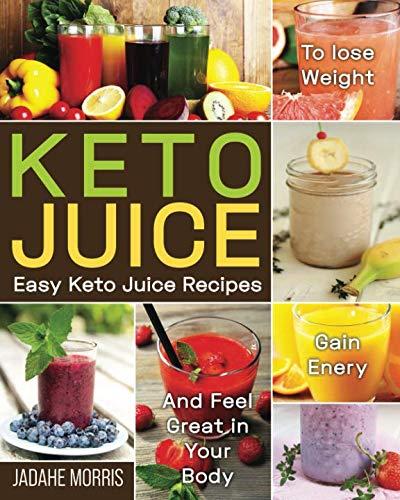 Keto Juice: Easy Keto Juice Reci...