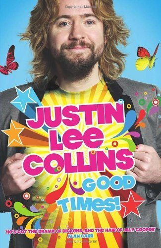 Good Times by Justin Lee Collins 20090917