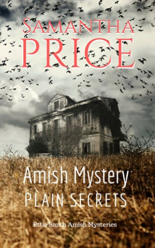 Amish Mystery: Plain Secrets (Ettie Smith Amish Mysteries Book 17) cover