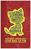 "Northwest Art Mall Big Bang Theory Soft Kitty, Warm Kitty… Word Art Print Poster (12"" x 18"") by Artist Stephen Poon."
