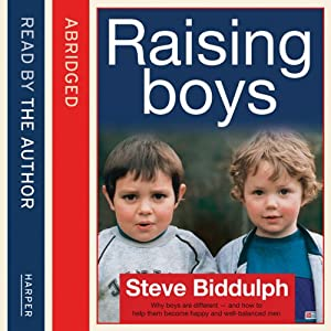 Steve Biddulph's Raising Boys Audiobook