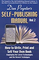 Dan Poynter's Self-Publishing Manual: How to Write, Print and Sell Your Own Book (Volume 2) Front Cover