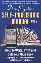 Dan Poynter's Self-Publishing Manual, Volume 2: How to Write, Print and Sell Your Own Book (Dan Poynter's Self-Publishing Manual: How to Write, Print, &)