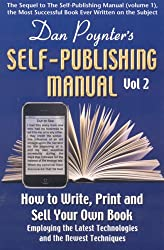 Dan Poynter's Self-Publishing Manual: How to Write, Print and Sell Your Own Book (Volume 2)