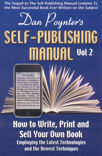 [PDF] Dan Poynter?s Self-Publishing Manual: How to Write, Print and Sell Your Own Book (Volume 2) Free Download | Publisher : Para Publishing | Category : Others | ISBN 10 : 1568601468 | ISBN 13 : 9781568601465