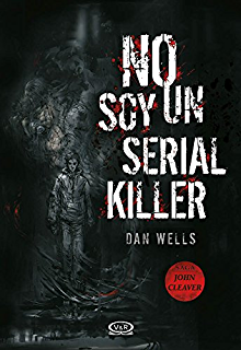 No soy un serial killer (Saga John Cleaver nº 1) (Spanish Edition)