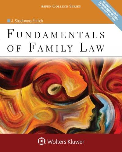 Fundamentals of Family Law (Aspen College Series)