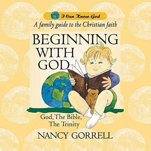 Beginning With God (I Can Know God) ebook