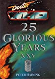 Doctor Who: 25 Glorious Years Xxv