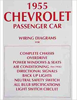 1955 chevrolet cars complete set of factory electrical wiring diagrams &  schematics guide - includes: 150, 210, bel air, del ray, wagons, and nomad chevy  55