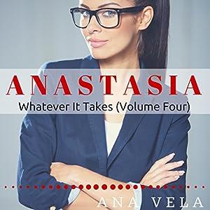 Anastasia: Whatever It Takes Audiobook