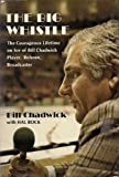 The Big Whistle, Bill Chadwick and Hal Bock, 0801506387