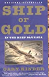 Ship of Gold in the Deep Blue Sea, Gary Kinder, 0375703373