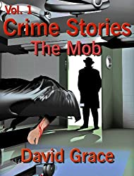Crime Stories - Volume 1 - The Mob