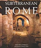 img - for Subterranean Rome: Catacombs, Baths, Temples, Streets (Art & Architecture) by Ivana della Portella (2000-04-02) book / textbook / text book