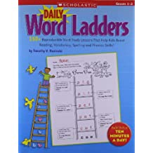 Daily Word Ladders: Grades 1-2: 50+ Reproducible Word Study Lessons That Help Kids Boost Reading, Vocabulary, Spelling and Phonics Skills!