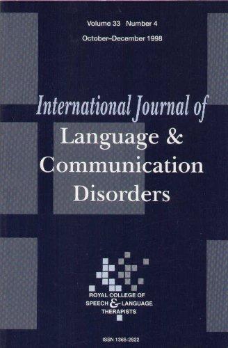 International Journal of Language & Communication Disorders (Volume 33, Number 4) (International Journal Of Language And Communication Disorders)