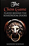The Chess Game played behind the boardroom doors by Mr. Maurizio Paolo Scrofani (2016-07-29)
