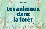 Les animaux dans la forêt: Les livres des animaux pour les enfants, L'apprentissage précoce (French Edition)
