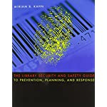 The Library Security and Safety Guide