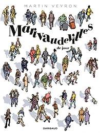Marivaudevilles de jour par Martin Veyron