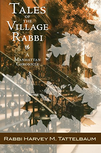 Tales of the Village Rabbi: A Manhattan - Manhattan Village