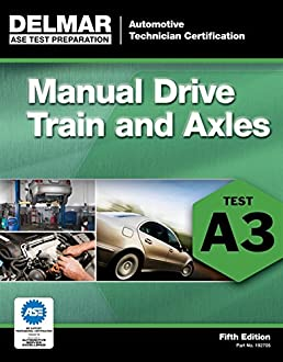 ase test preparation a3 manual drive trains and axles ase test rh amazon com ASE Test Centers ASE Tests Online