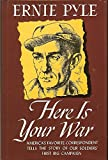 Here Is Your War (Common Reader Classic Bestseller)