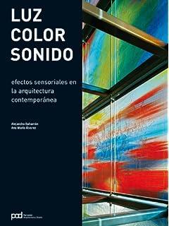 LUZ, COLOR, SONIDO (Spanish Edition)