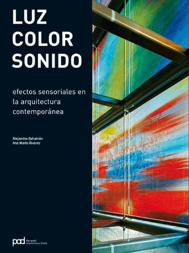 Descargar Libro Luz, Color, Sonido Alejandro Bahamón