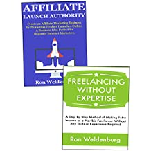 Starting a Business from Scratch: Affiliate Product Launch Promotions & Service Freelancing for Non-Experts