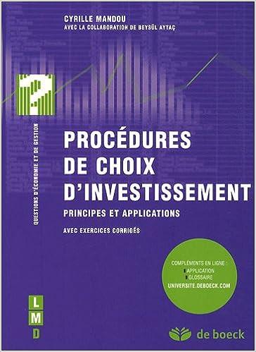 En ligne téléchargement Procédures de choix d'investissement : Principes et applications avec exercices corrigés pdf, epub