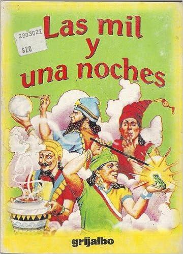 Las Mil Y Una Noche / Thousand and One Nights (Biblioteca