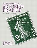 Popkin : History of Modern France A_4, Popkin, Jeremy D., 0205846823