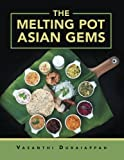 img - for The Melting Pot Asian Gems book / textbook / text book
