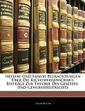 Heitere und Ernste Betrachtungen Über Die Rechtswissenschaft, Oskar Bülow, 1144343135
