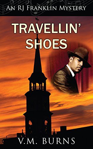 Travellin' Shoes (An RJ Franklin Mystery) by V.M. Burns