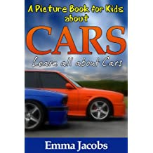 Children's Book About Cars: A Kids Picture Book About Cars With Photos and Fun Facts