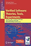 Verified Software: Theories, Tools, Experiments : First IFIP TC 2/WG 2. 3 Conference, VSTTE 2005, Zurich, Switzerland, October 10-13, 2005, Revised Selected Papers and Discussions, Meyer, Bertrand, 3540691472