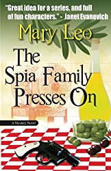 The Spia Family Presses On (One Olive At A Time Series Book 1)