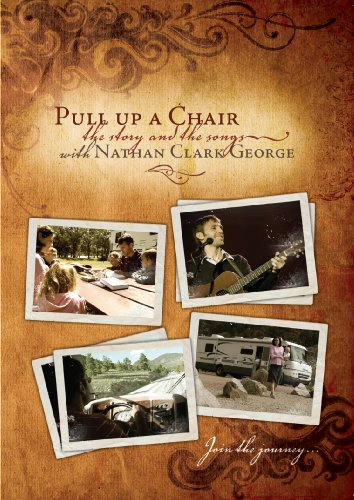 pull-up-a-chair-the-story-and-the-song-with-nathan-clark-george