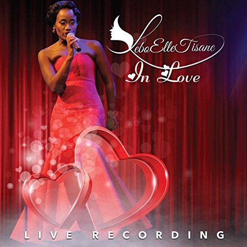 Lebo Elle Tisane - In Love [Live at Atterbury Theatre Pretoria] (2017)