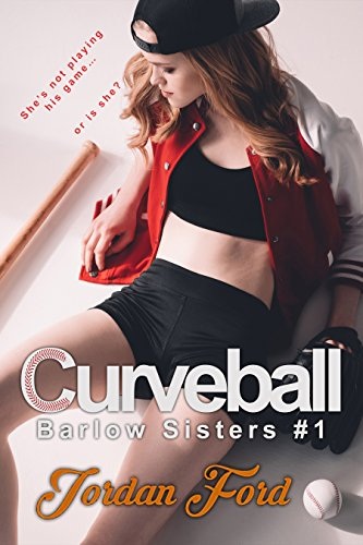 Curveball (Barlow Sisters Book 1) by [Ford, Jordan]