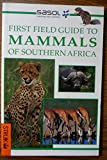 Mammals of Southern Africa (Field Guides)