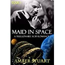 Maid in Space: Part 1: New Adult Billionaire Science Fiction Romance