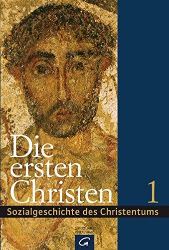 Sozialgeschichte des Christentums: Die ersten Christen