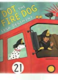 img - for Dot the fire dog book / textbook / text book