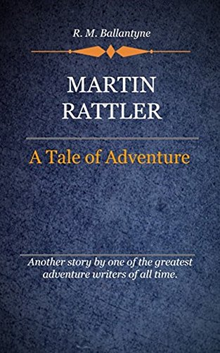 book cover of Martin Rattler