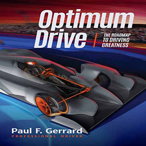 Optimum Drive: The Road Map to Driving Greatness by Mango Publishing