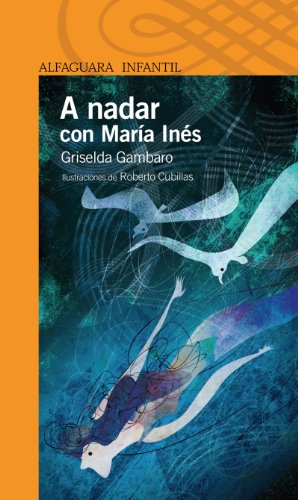 A nadar con María Inés (Spanish Edition) by [Gambaro, Griselda]